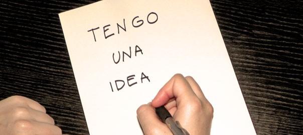 Tengo una idea